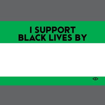 I Support Black Lives By